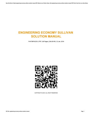 engineering economy sullivan solution manual by marycarr4550 issuu rh issuu com engineering economy solution manual sullivan 15th ed engineering economy solution manual sullivan 15th ed