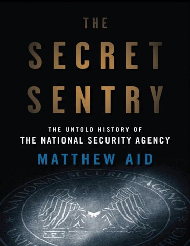 The Secret Sentry: The Untold History of the National