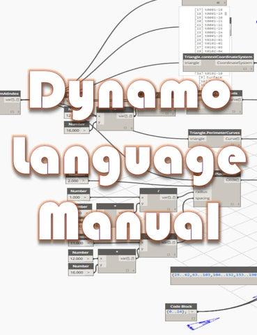 Dynamo Language Manual (Basics) by Iftikhar Ismail - BIMologist - issuu