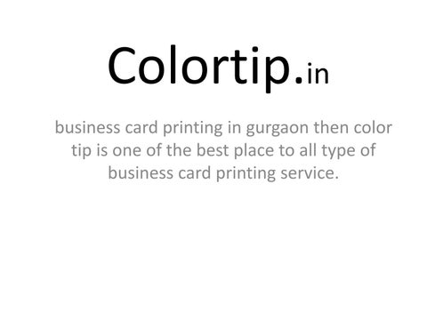 Flyers poster color bwbusiness card printing in gurgaon by colortip business card printing in gurgaon then color tip is one of the best place to all type of business card printing service reheart Images