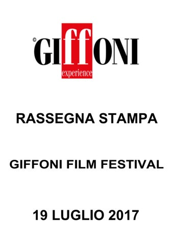 ead6052d8a Rassegna Stampa - 19 luglio 2017 Giffoni Film Festival by Giffoni ...