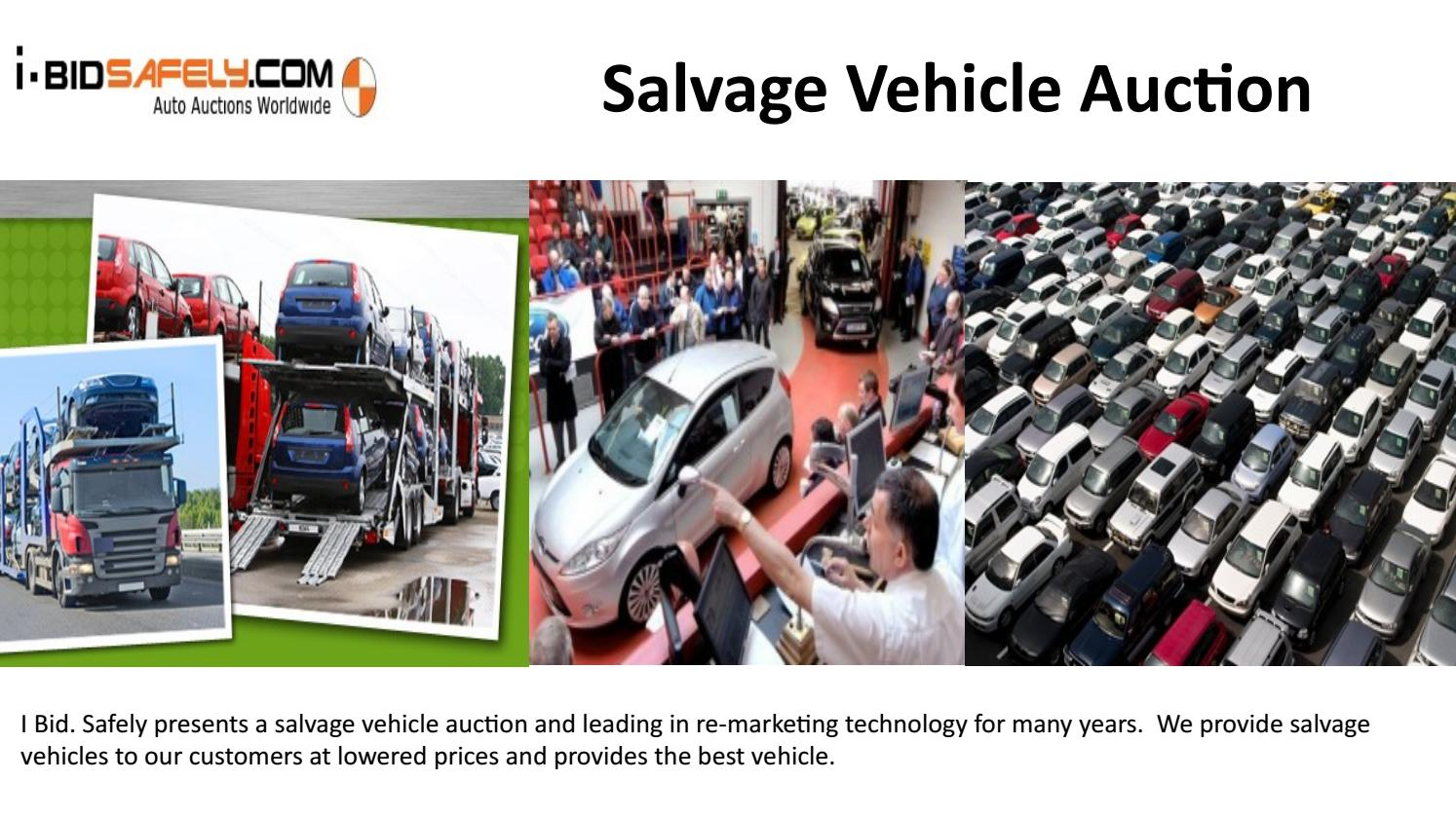 Cheap Salvage Cars For Sale-Slavage world auctions by I Bid Safely ...