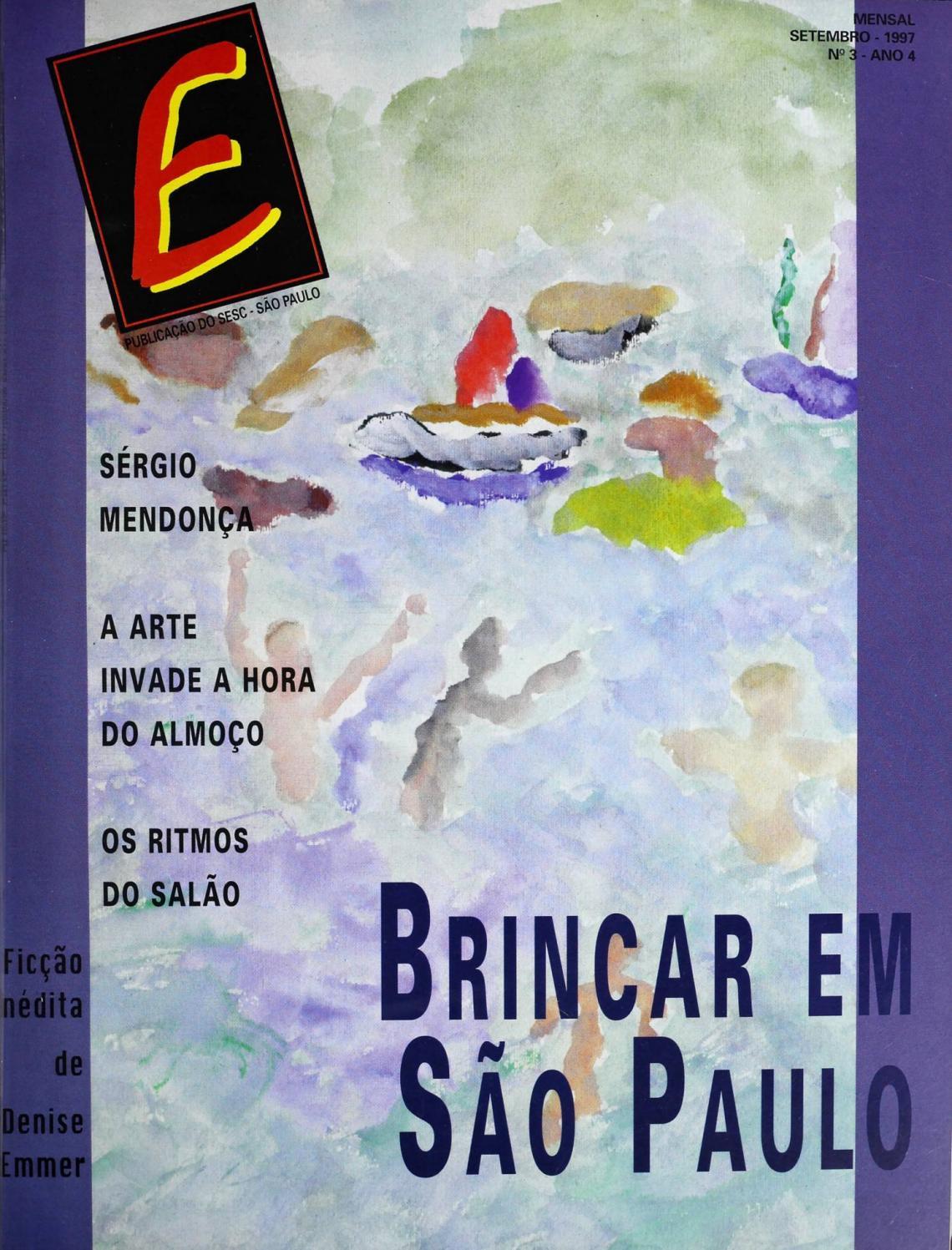 9381dc820e Revista E - Setembro de 1997 - ANO 4 - Nº 3 by Sesc em São Paulo - issuu