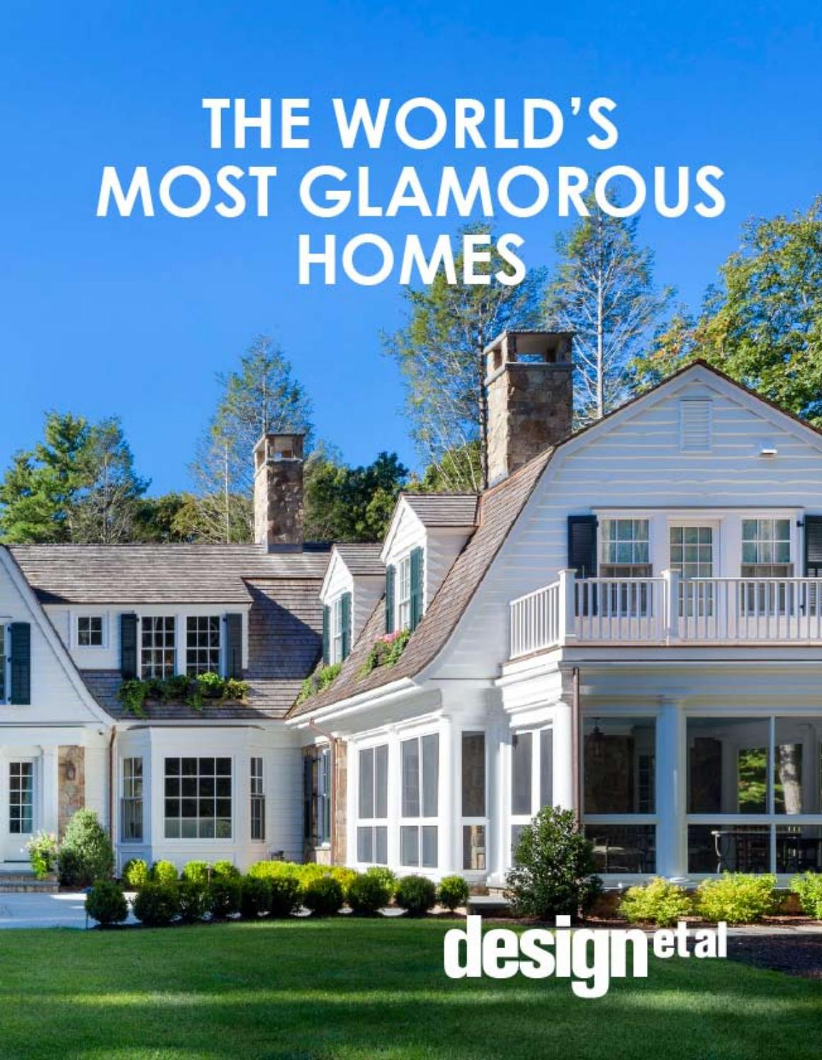 The worlds most glamorous homes by design et al issuu