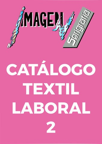 63bc66522 Catálogo Textil Laboral 2 - Imagen Serigrafía Cáceres by Utopia ...