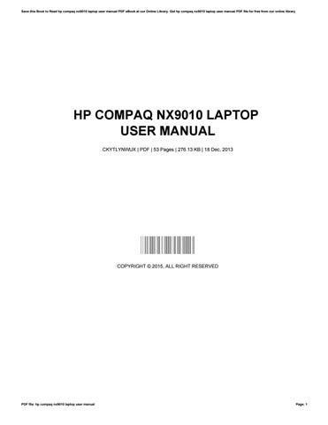 hp compaq nx9010 laptop user manual by josephladd1616 issuu rh issuu com hp compaq la2006x user manual compaq presario cq71 user manual