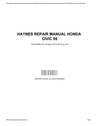 haynes repair manual honda civic 95 by josephromero4181 issuu rh issuu com Vehicle Repair Manuals Haynes Repair Manual 1991 Honda Civic