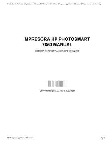 impresora hp photosmart 7850 manual by josephromero4181 issuu rh issuu com HP Photosmart 7850 USB Driver HP Photosmart 7850 USB Driver
