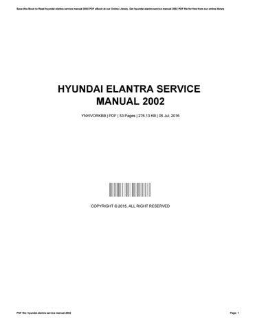 hyundai elantra service manual 2002 by josephromero4181 issuu rh issuu com hyundai elantra service manual pdf free 2011 hyundai elantra service manual pdf