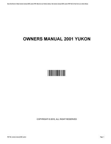 owners manual 2001 yukon by wesleylamb4850 issuu rh issuu com 2001 yukon owner's manual 2001 gmc yukon denali xl owners manual