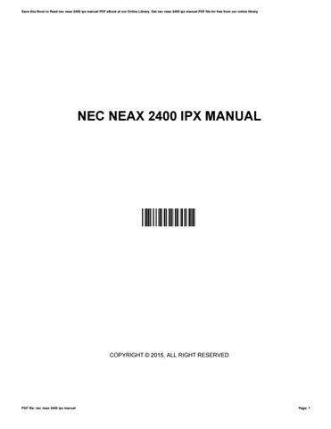 nec neax 2400 ipx manual by wesleylamb4850 issuu rh issuu com neax 2400 ipx manual NEC 2400 PBX