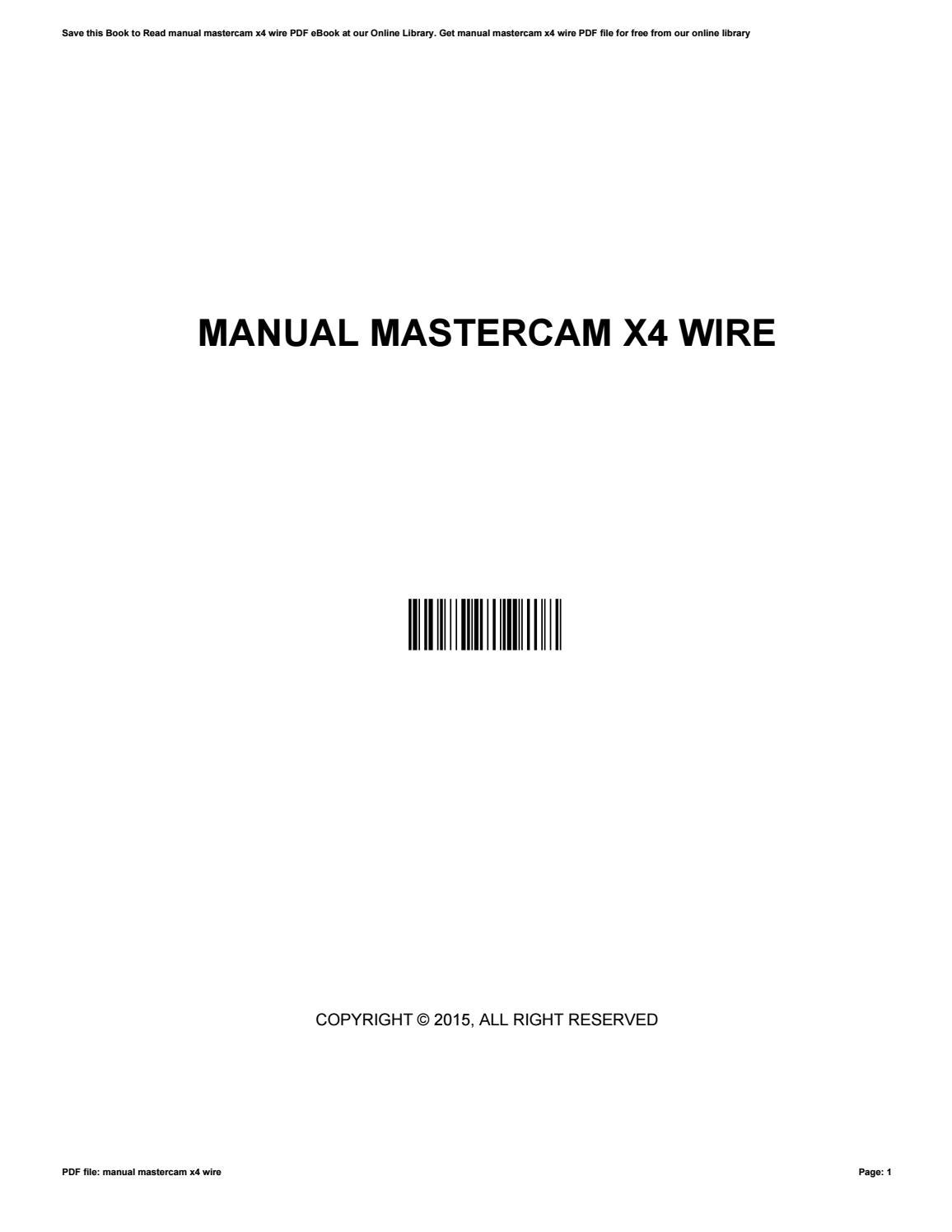 manual mastercam x4 wire by wesleylamb4850 issuu rh issuu com Mastercam Tutorial Mastercam Tutorial