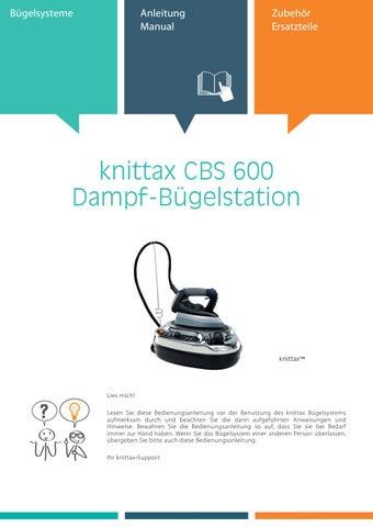 knittax Bedienungsanleitung CBS 600 Dampfbügelstation by knittax - issuu