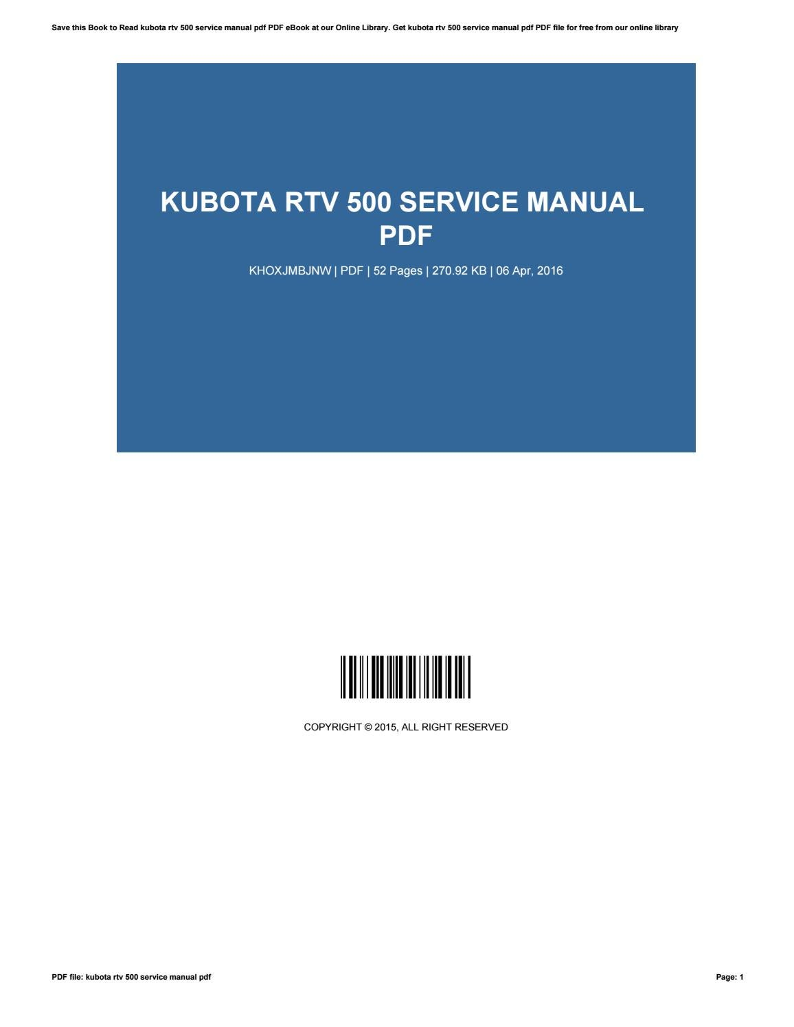 Kubota B7000 Manuals Free Download Wiring Library Rtv 1140 Tractor Diagram 500 Service Manual Pdf By Vincentmoore1820 Issuu