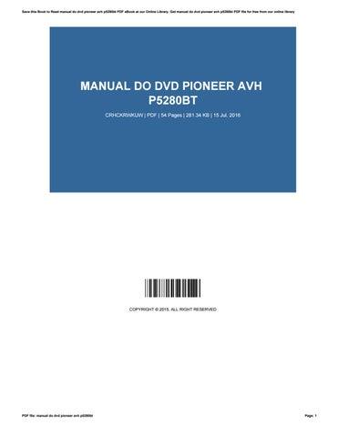 manual do dvd pioneer avh p5280bt by evaheintz4426 issuu rh issuu com