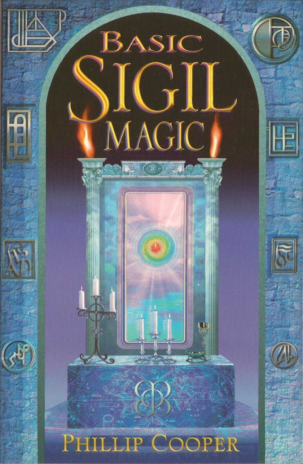 Basic sigil magic (2001) philip cooper by Julie Smith - issuu