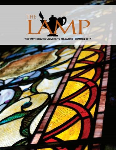The Lamp | Summer 2017 by Waynesburg University - issuu