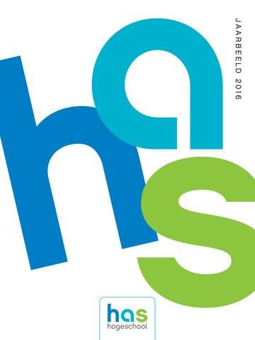 Has Hogeschool Jaarbeeld 2016 By Has Hogeschool Issuu