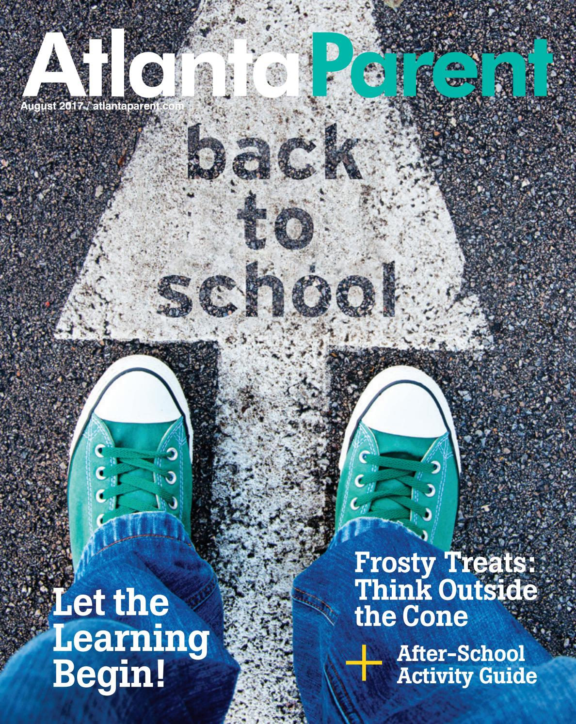 August 2017 by Atlanta Parent - issuu