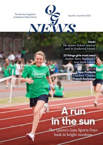 e10f088f31d4f QG News - Summer Edition 2017 by Queen's Gate School - issuu