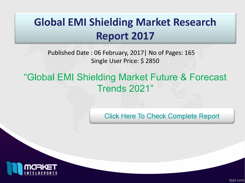 Global EMI Shielding Market Forecast & Future 2021 by daniel