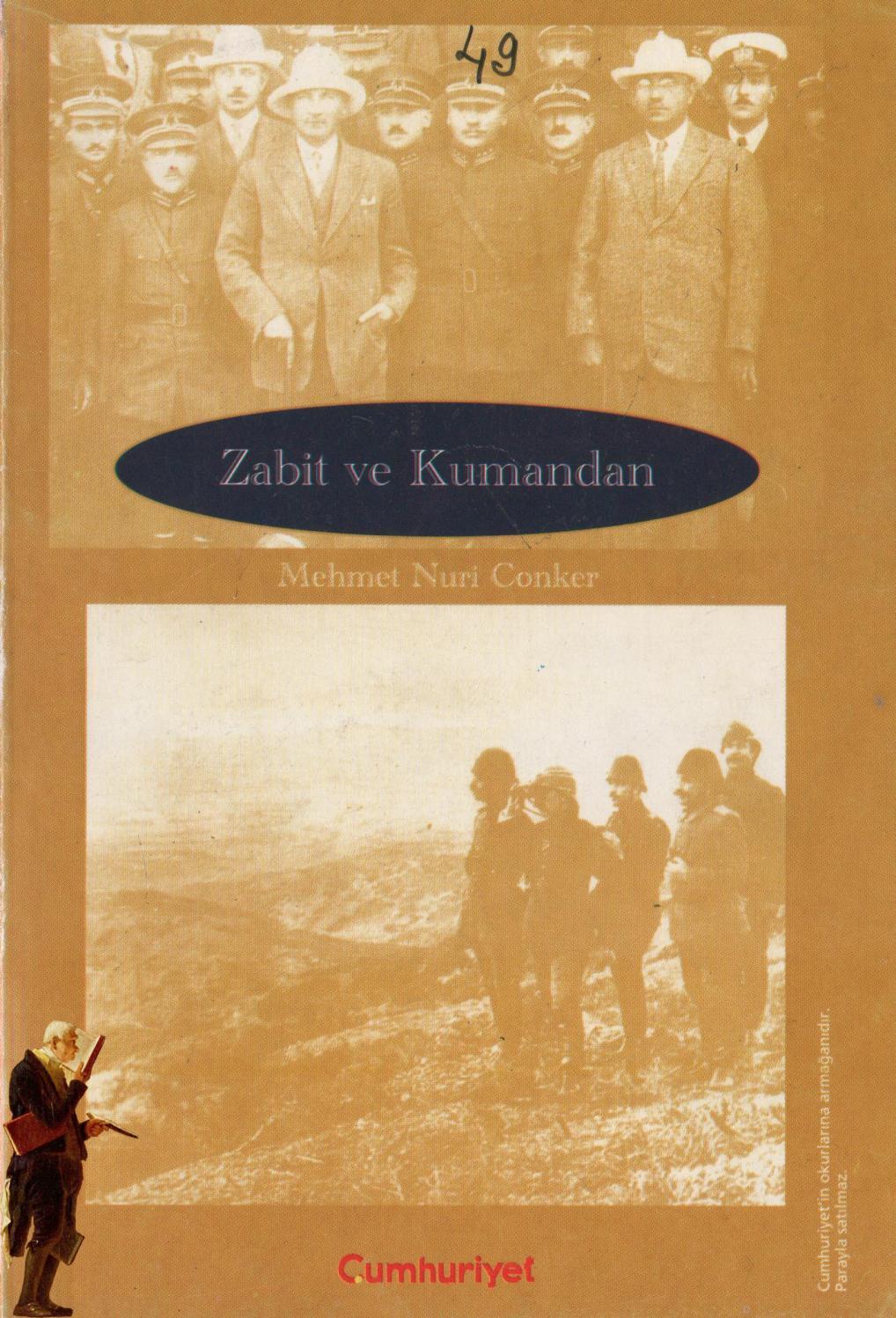 Mehmet Nuri Conker: Zabit ve Kumandan by blackauge - issuu