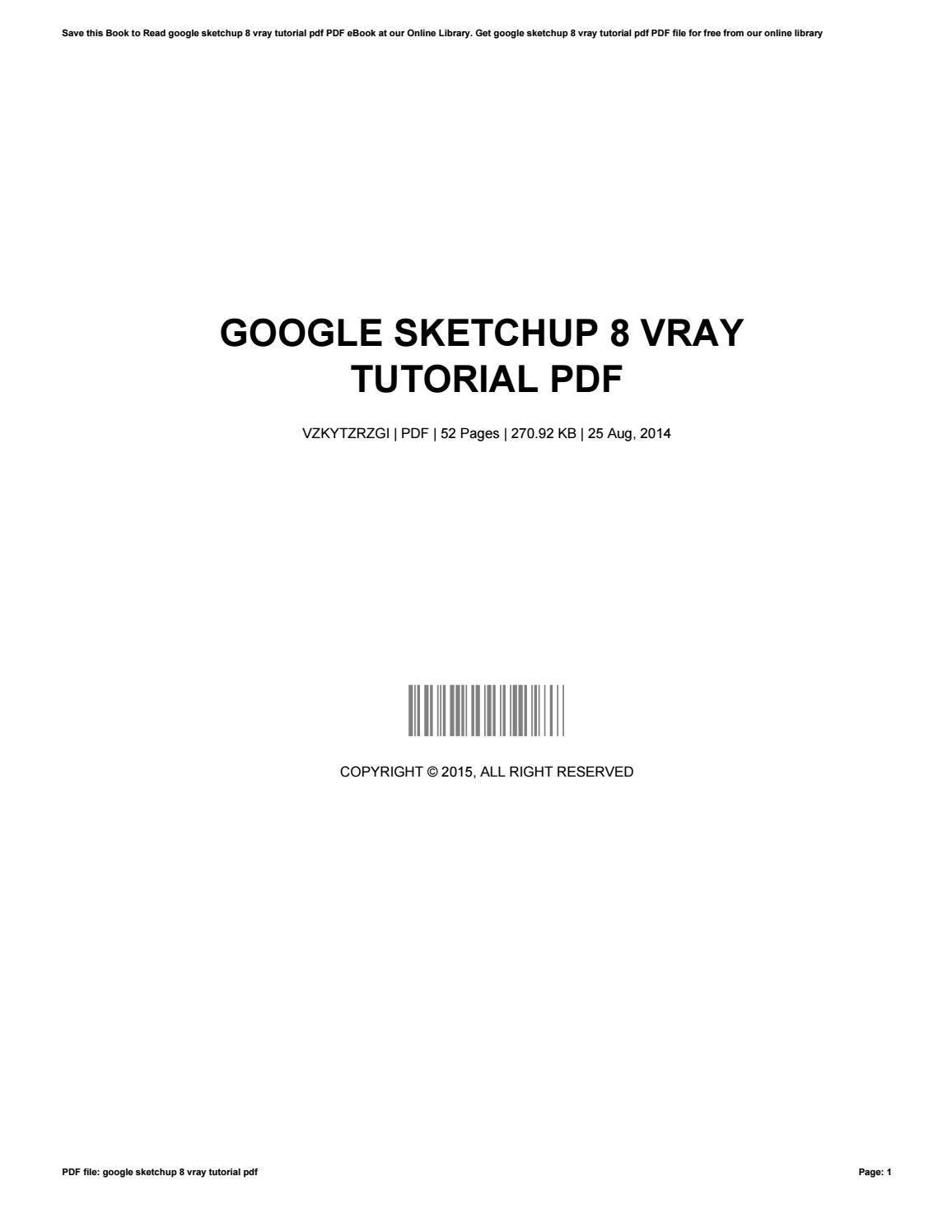 Google sketchup 8 vray tutorial pdf by williamivey2927 issuu.