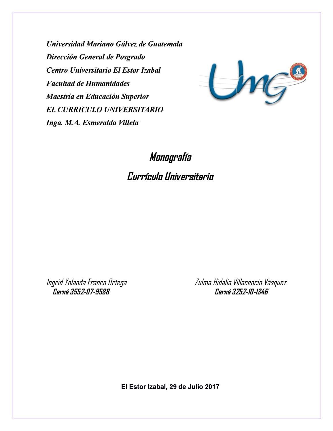 Monografía curriculo universitario by De Sagastume Zulma - issuu