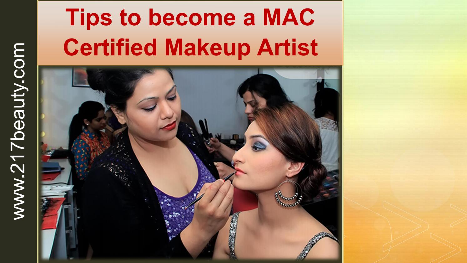 Tips To Become A Mac Certified Makeup