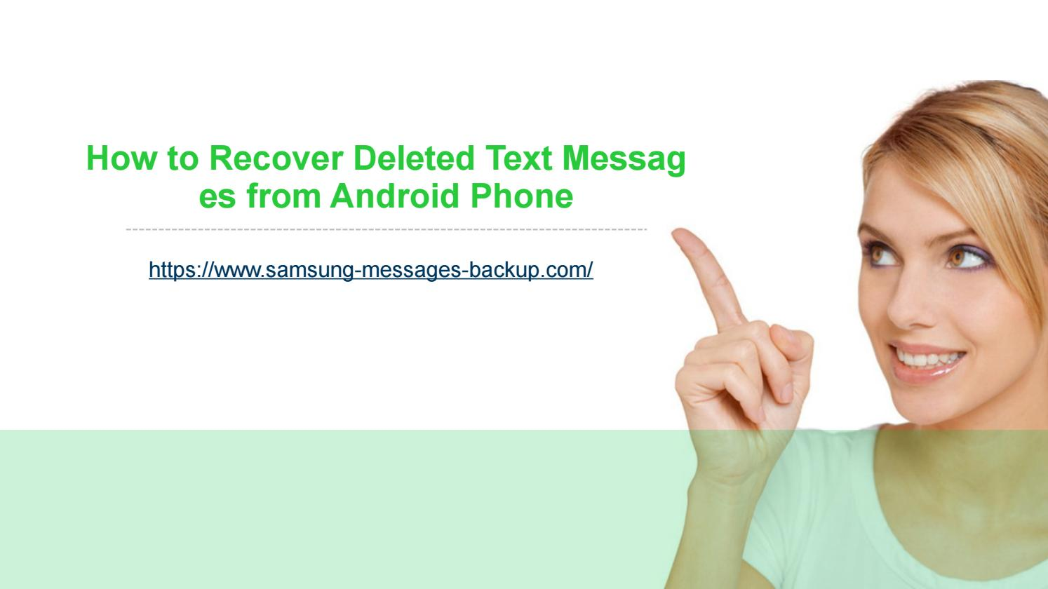 How to Recover Deleted Text Messages from Android Phone by