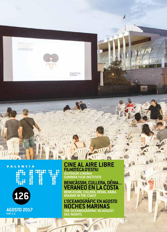 3a9e63bb2962 Agosto 2017 by Valencia City - issuu