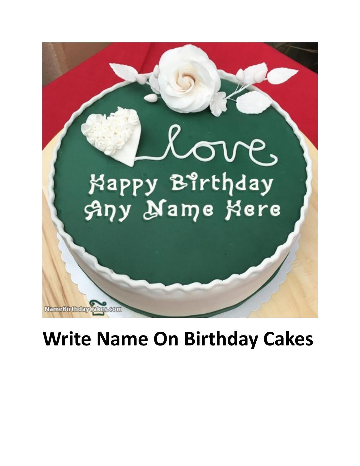 Write Name On Birthday Cakes By Name Birthday Cakes Issuu