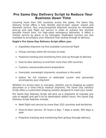 Pro Same Day Delivery Script to Reduce Your Business down Time by