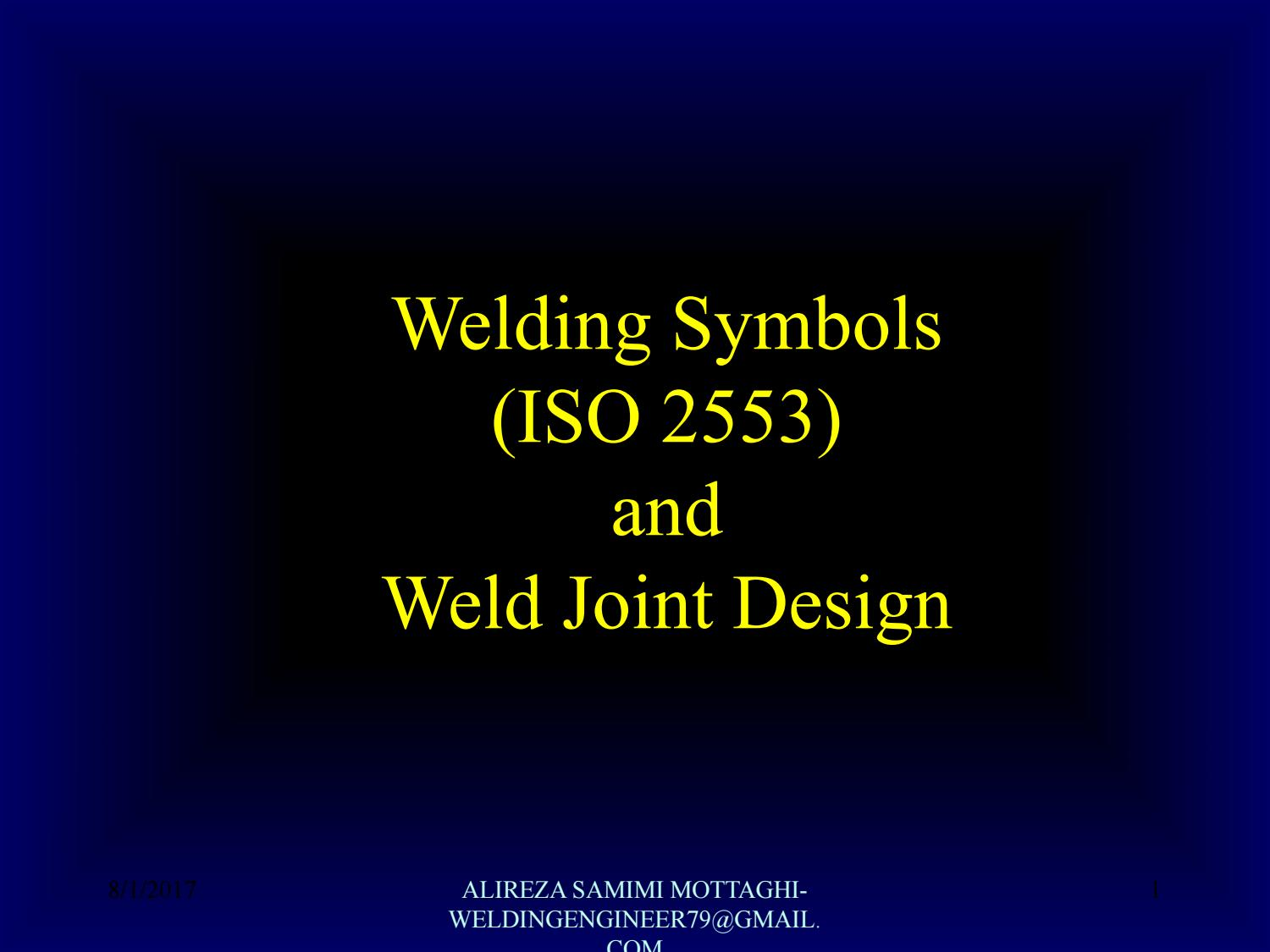 Welding symbols iso 2553 and weld joint design by alireza samimi welding symbols iso 2553 and weld joint design by alireza samimi mottaghi issuu buycottarizona Image collections