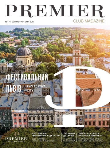 e6b704d63f6314 Premier Club Magazine - №17, Summer 2017 by Premier Hotels and ...