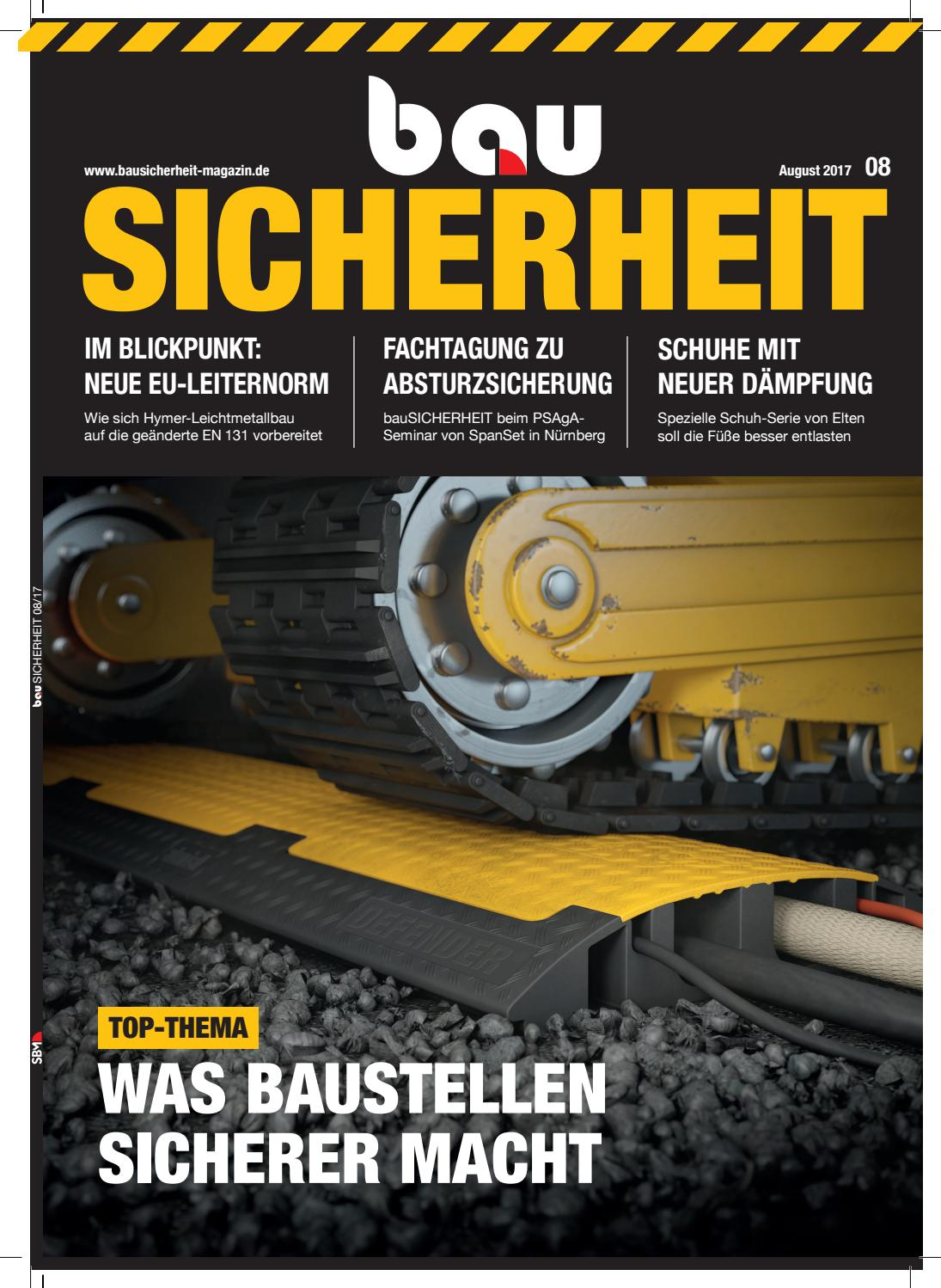 bauSICHERHEIT August 2017 by SBM Verlag GmbH - issuu