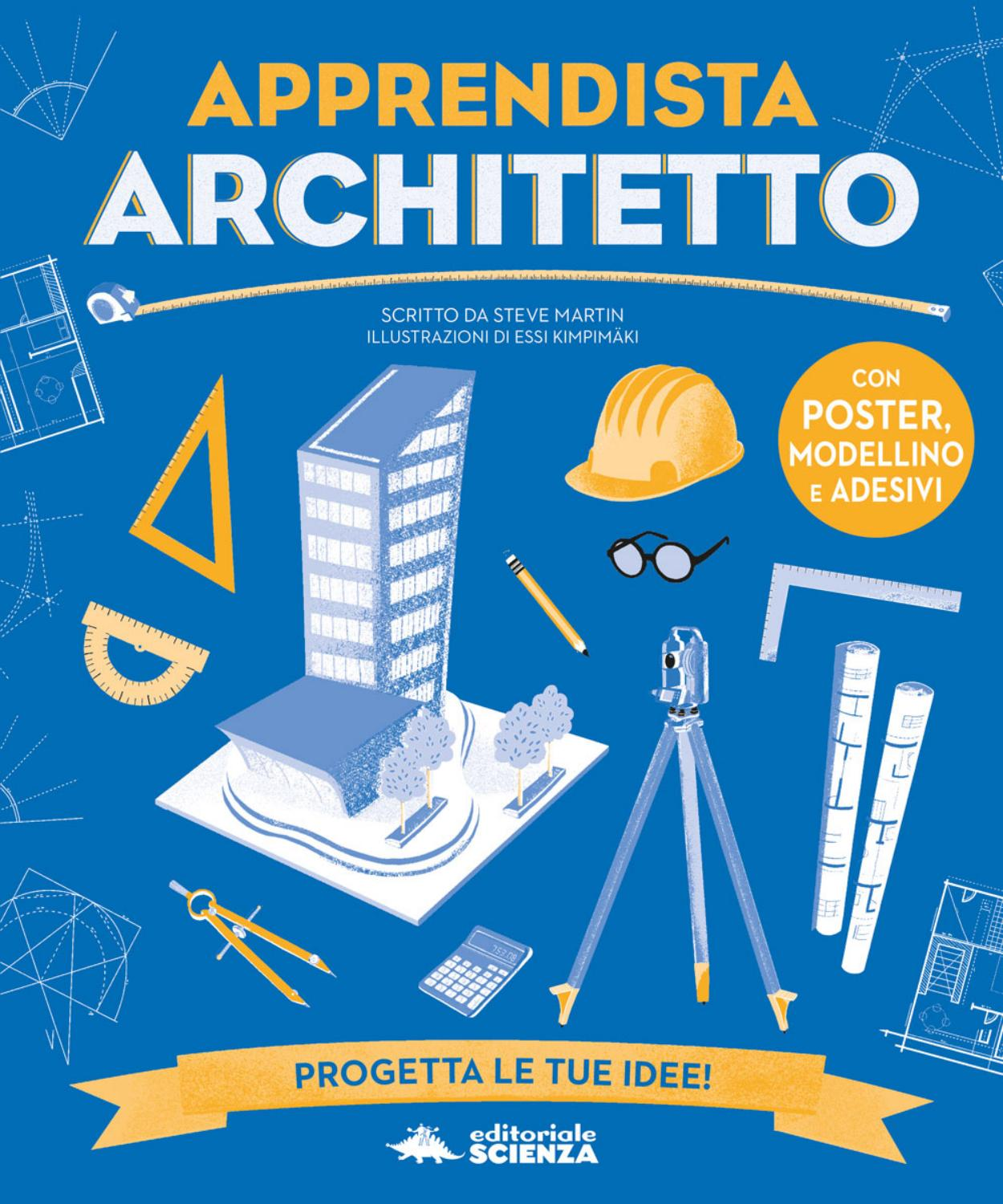 Apprendista architetto by editoriale scienza issuu for Architetto per interni