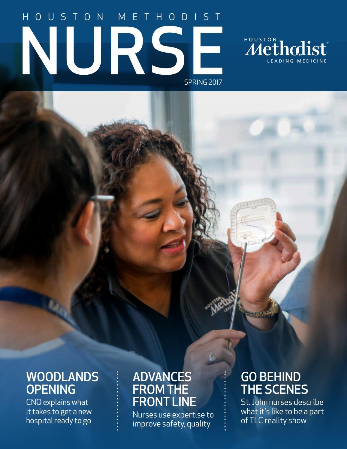 Houston Methodist Nursing Magazine Spring 2017 by Houston