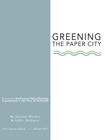 quality design 15fad cb87a Greening the Paper City - Winter 2017