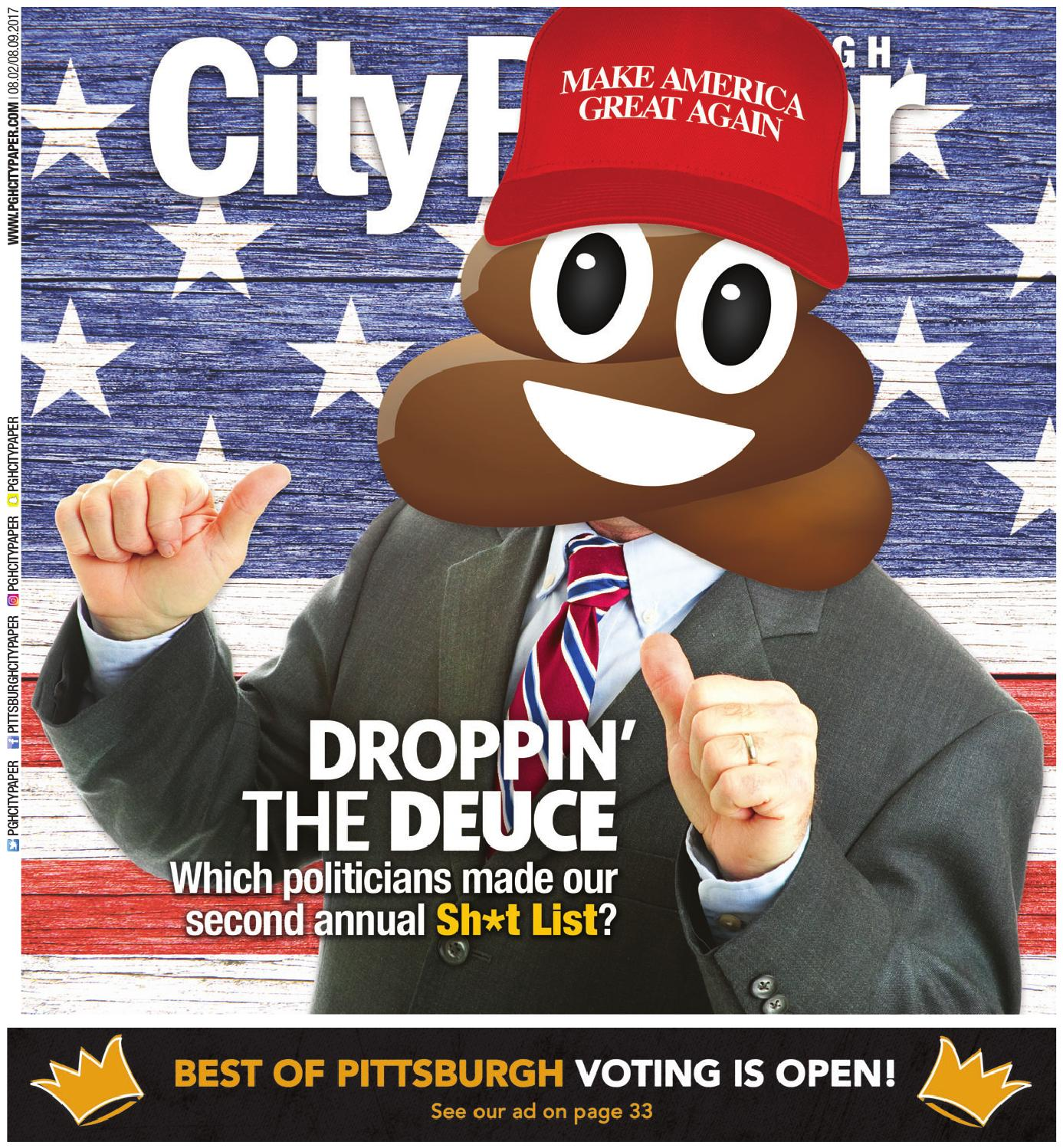 August 2 2017 Pittsburgh City Paper By Pittsburgh City Paper Issuu