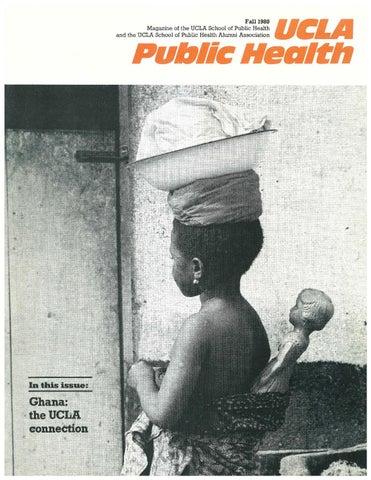 UCLA Public Health Magazine - Fall 1980 by UCLA Fielding