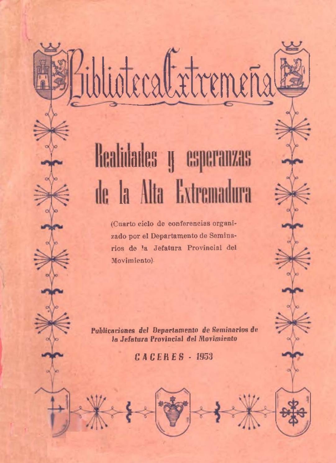 reputable site ad99f c4d2a Realidades y esperanzas de la Alta Extremadura - Cuarto ciclo de  conferencias by Biblioteca Virtual Extremeña - issuu