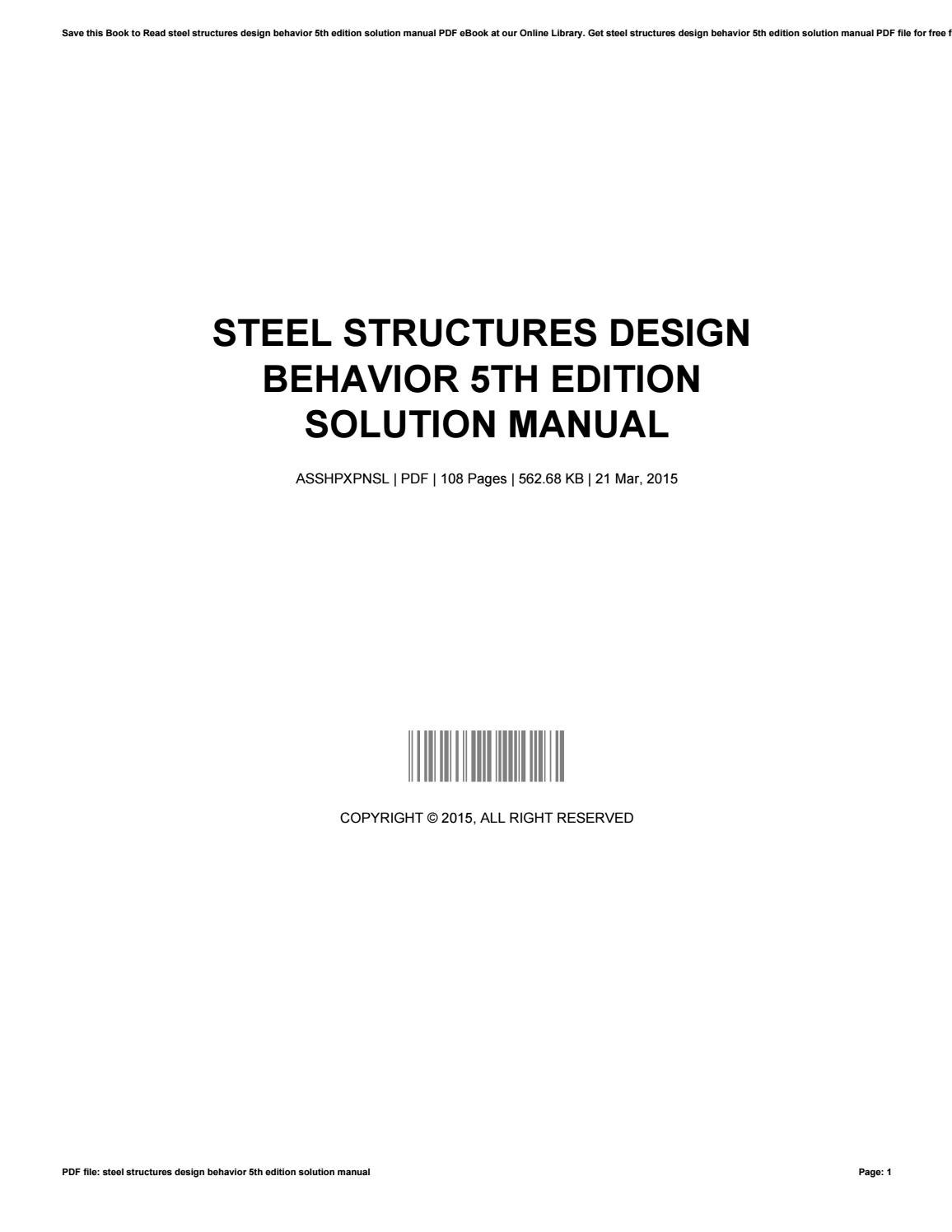 Steel structures design behavior 5th edition solution manual by  JustinLynch4955 - issuu