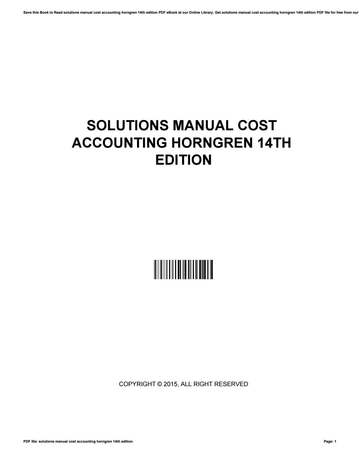 Solutions manual cost accounting horngren 14th edition by  JamesHightower4791 - issuu