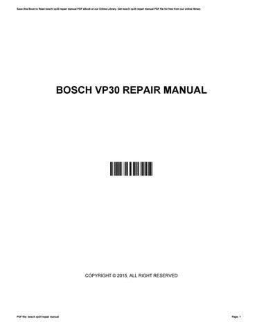 bosch vp30 repair manual by michelecoleman4247 issuu rh issuu com VP-30 Links bosch vp30 service manual