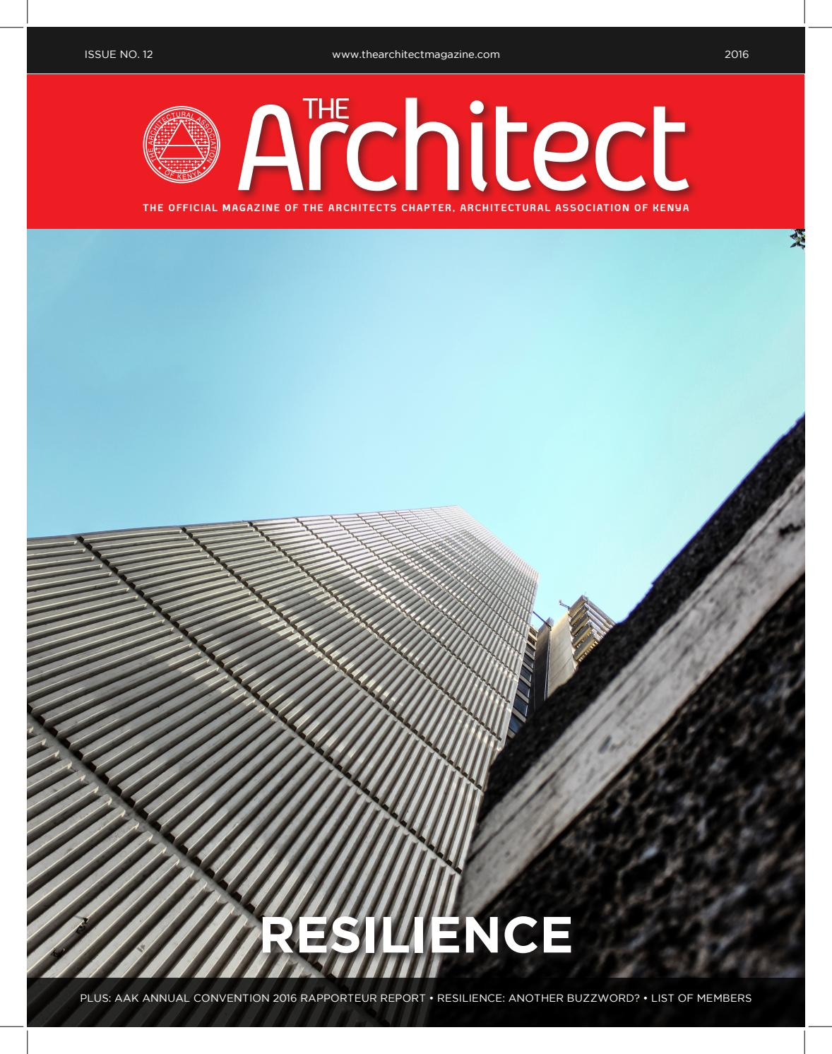The Architect Magazine Issue 12: Resilience by Hazary Nic - issuu