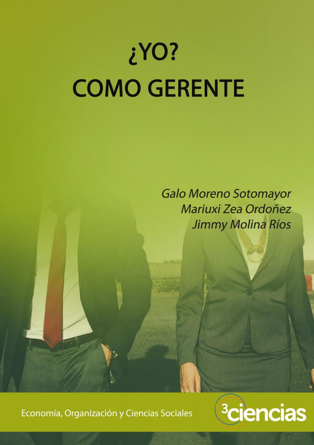 Yo como gerente by Carolina Arroyo - issuu