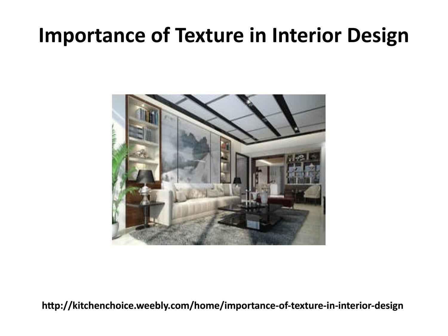 Importance of texture in interior design by anna barton issuu