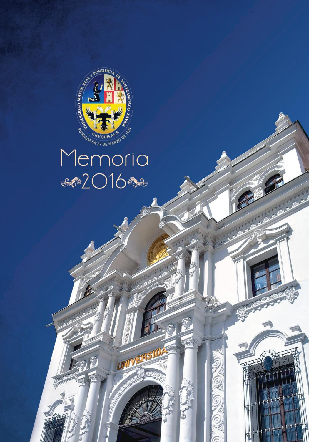 Memoria institucional 2016 Universidad Mayor, Real y Pontificia de ...