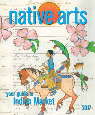 Native Arts 2017 | Digital Edition by Bella Media Group - issuu